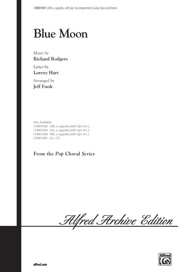 Blue Moon : SATB : Jeff Funk : Richard Rodgers : Sheet Music : 00-CHM01081 : 654979993759