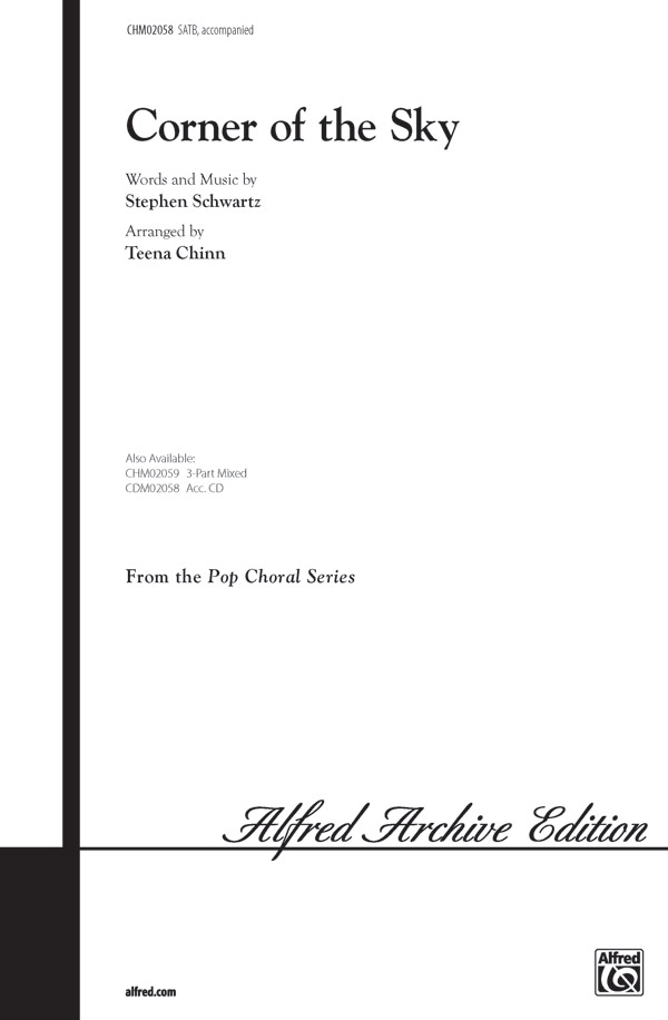Corner of the Sky : SATB : Teena Chinn : Stephen Schwartz : Pippin : Sheet Music : 00-CHM02058 : 654979037743