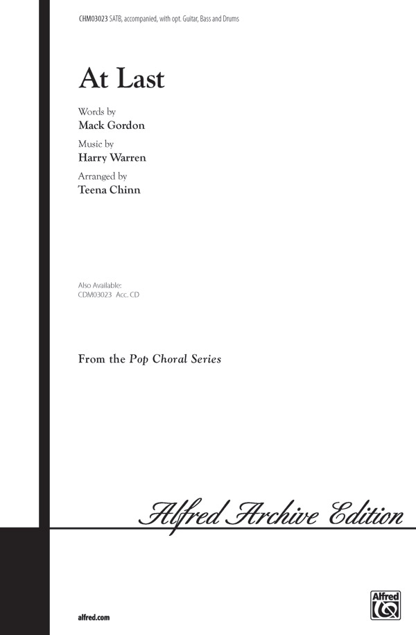 At Last : SATB : Teena Chinn : Mack Gordon : Celine Dion : Sheet Music : 00-CHM03023 : 654979055273