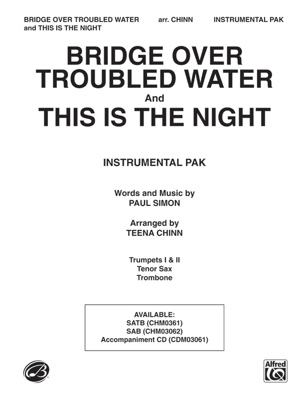 Bridge Over Troubled Water and This Is the Night : Teena Chinn : Gary Burr : Sheet Music : 00-CHM03061IN : 654979067863