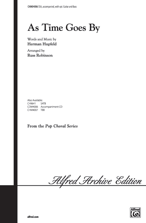 As Time Goes By : SSA : Russell Robinson : Herman Hupfeld : Casablanca : Sheet Music : 00-CHM04006 : 654979068808