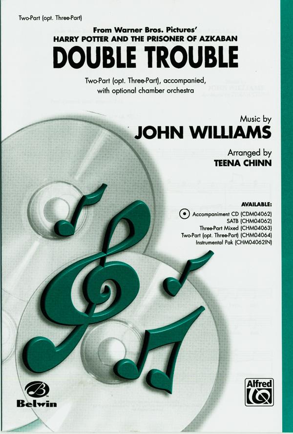 Double Trouble : 2-Part (Opt. 3-Part) : Teena Chinn : John Williams : Harry Potter : Sheet Music : 00-CHM04064 : 654979085287