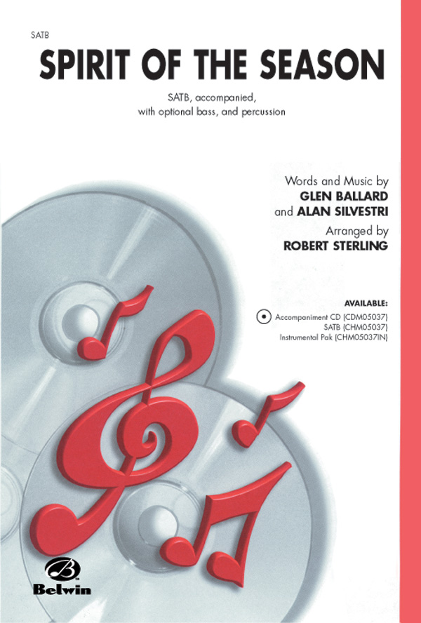 Spirit of the Season : SATB : Robert Sterling : Alan Silvestri : Sheet Music : 00-CHM05037 : 654979094685