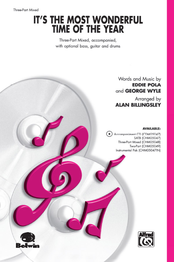 The Most Wonderful Time of the Year : 3-Part Mixed : Alan Billingsley : George Wyle : Sheet Music : 00-CHM05048 : 654979097310