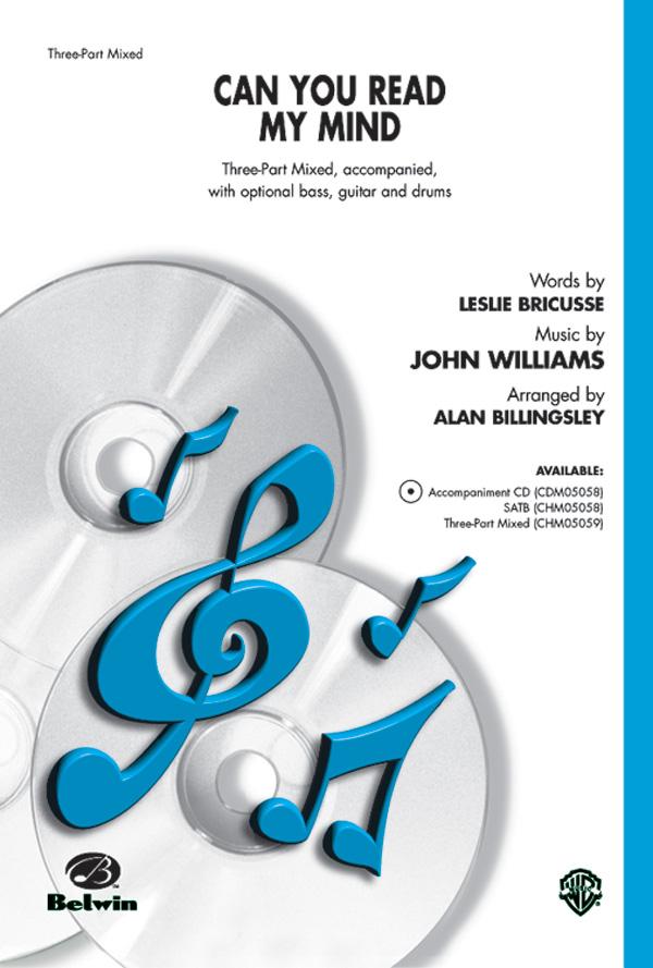 Can You Read My Mind? : 3-Part Mixed : Alan Billingsley : John Williams : Superman : Sheet Music : 00-CHM05059 : 6549790995740