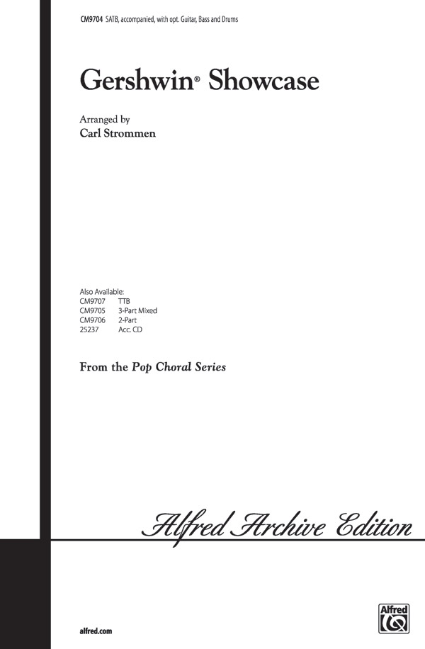 Gershwin Showcase : SATB : Carl Strommen : George Gershwin : Sheet Music : 00-CM9704 : 029156299823