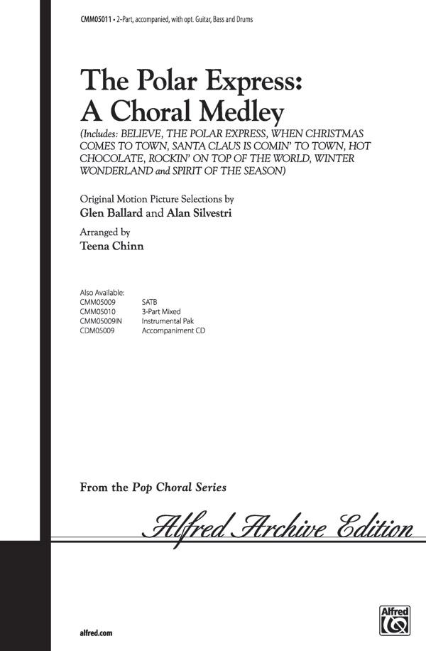 The Polar Express A Choral Medley 2 Part Choral Octavo