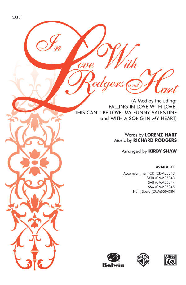 In Love with Rodgers and Hart (A Medley) : SATB : Kirby Shaw : Richard Rodgers : Sheet Music : 00-CMM05043 : 654979095620