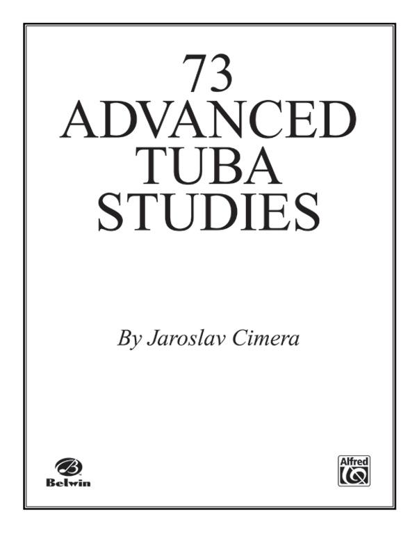 Seventy-Three Advanced Tuba Studies: Tuba Book: Jaroslav