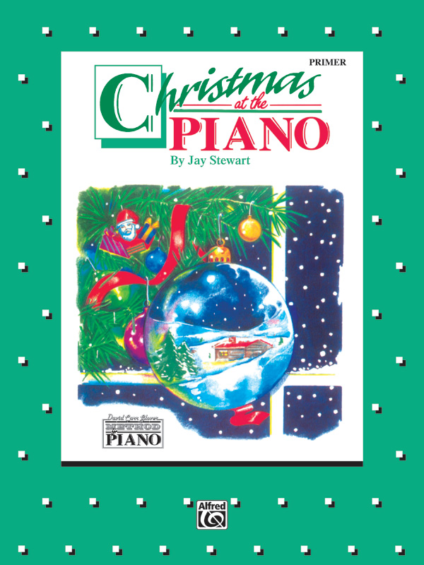 David Carr Glover Method For Piano Christmas At The Piano Primer Piano Book