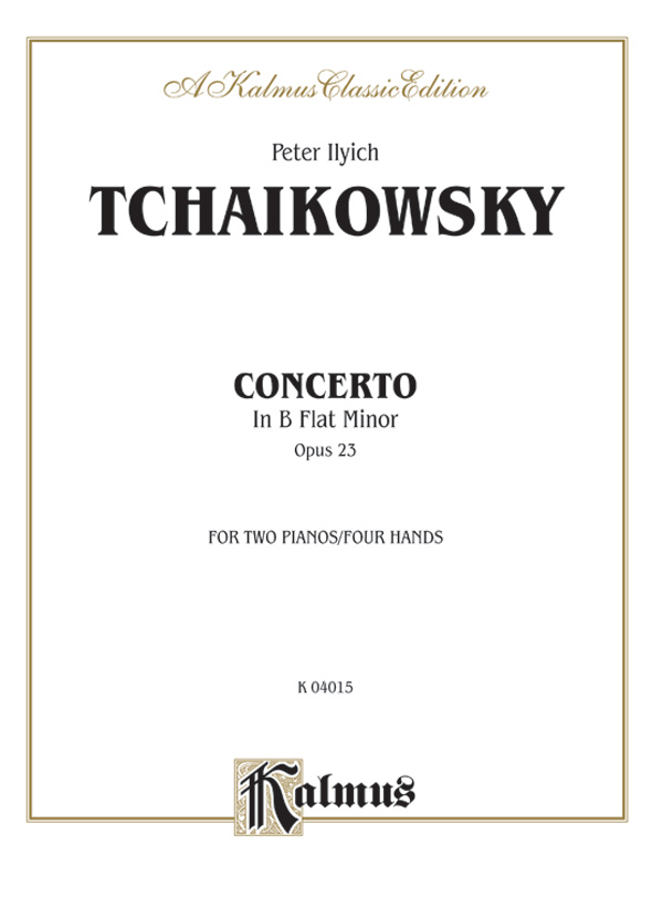 Piano Concerto No 1 In B Flat Minor Opus 23 Piano Duo 2 Pianos 4 Hands Book 2 Copies Required Peter Ilyich Tchaikovsky