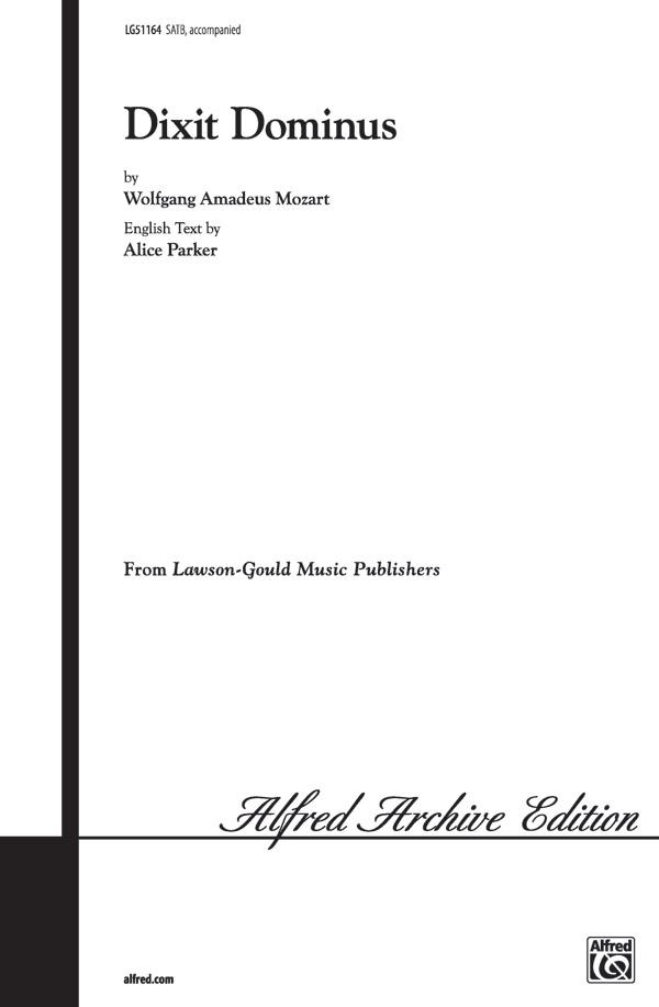 Dixit Dominus, K. 399 : SATB : Wolfgang Amadeus Mozart : Wolfgang Amadeus Mozart : Sheet Music : 00-LG51164 : 783556003847