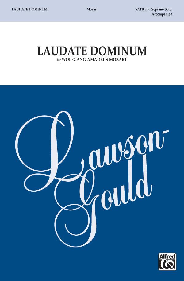 Laudate Dominum : SATB : Wolfgang Amadeus Mozart : Wolfgang Amadeus Mozart : Sheet Music : 00-LG51165 : 783556003854