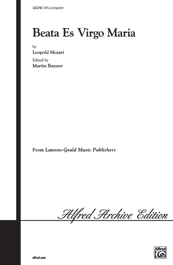 Beata Es Virgo Maria : SATB : Martin Banner : Leopold Mozart : Sheet Music : 00-LG52706 : 783556017639