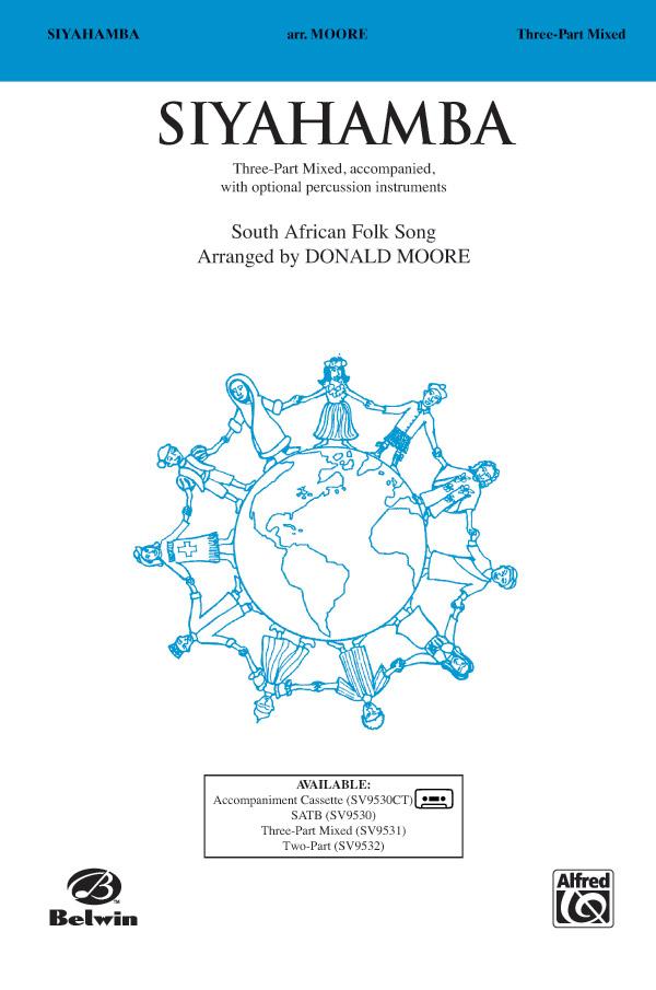 Siyahamba : 3-Part Mixed : Donald Moore : Sheet Music : 00-SV9531 : 029156134094