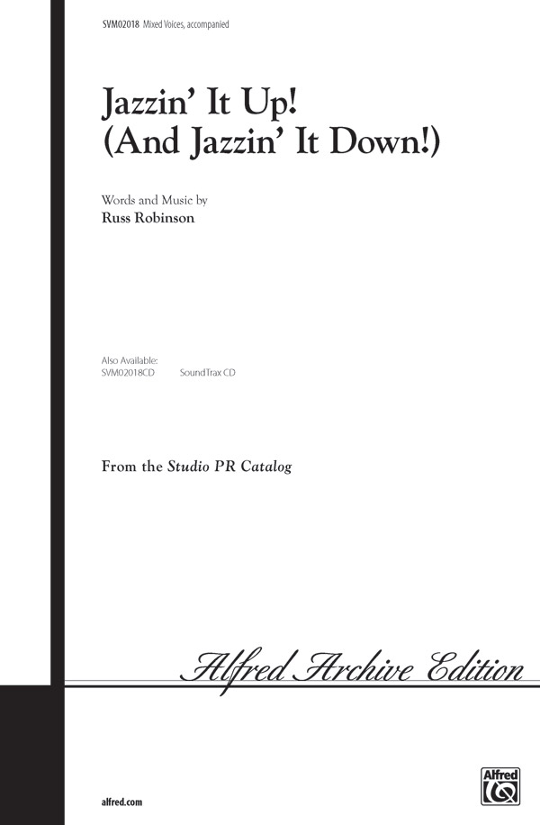 Jazzin' It Up! (And Jazzin' It Down) : 2-Part : 0 : Sheet Music : 00-SVM02018 : 654979028376