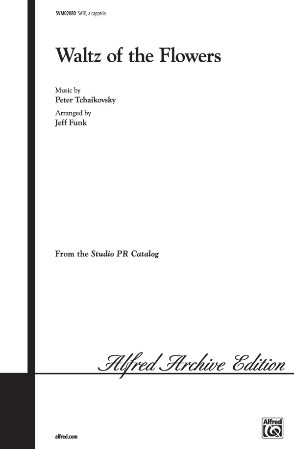 Waltz of the Flowers : SATB : Jeff Funk : Sheet Music : 00-SVM02080 : 654979035565