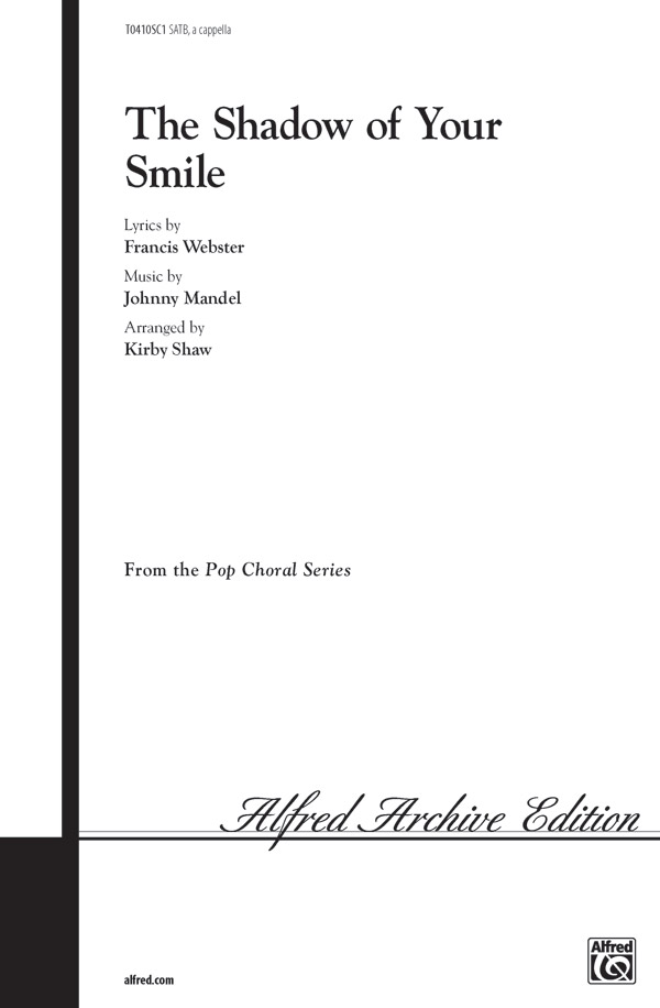 The Shadow of Your Smile : SATB : 0 : Sheet Music : 00-T0410SC1 : 029156617931