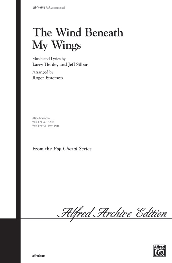 Wind Beneath My Wings : SAB : Roger Emerson : Jeff Silbar : Bette Midler : Beaches : Sheet Music : 00-WBCH9350 : 029156068139