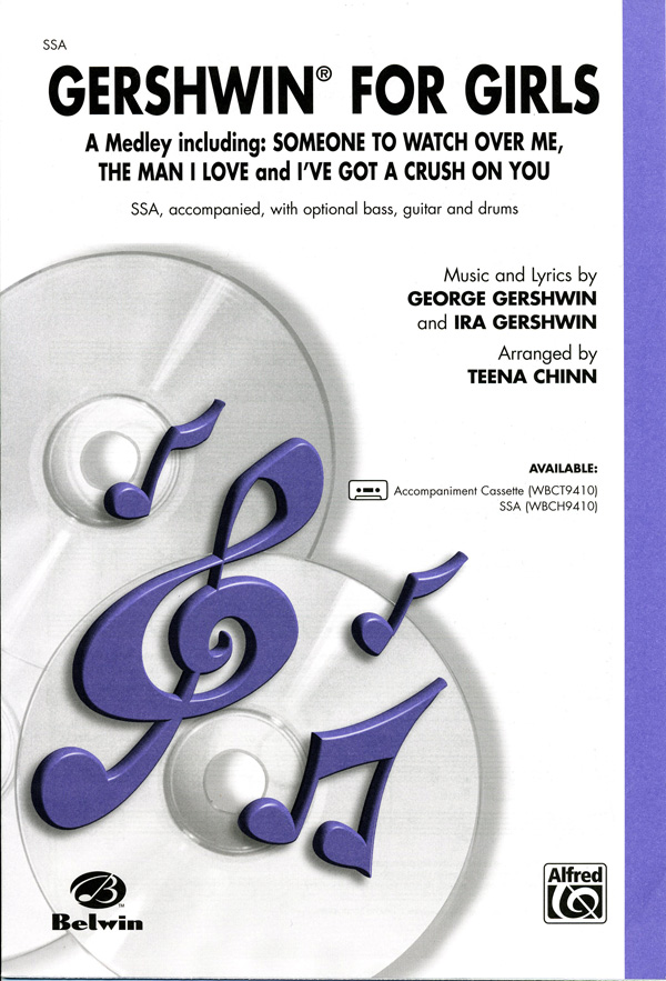 Gershwin for Girls : SSA : Teena Chinn : George Gershwin : Sheet Music : 00-WBCH9410 : 029156090796