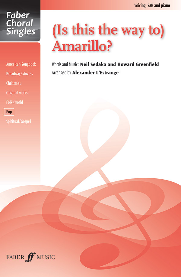 (Is This The Way to) Amarillo? : SAB : Alexander L'Estrange : Sheet Music : 12-057153791X : 9780571537914