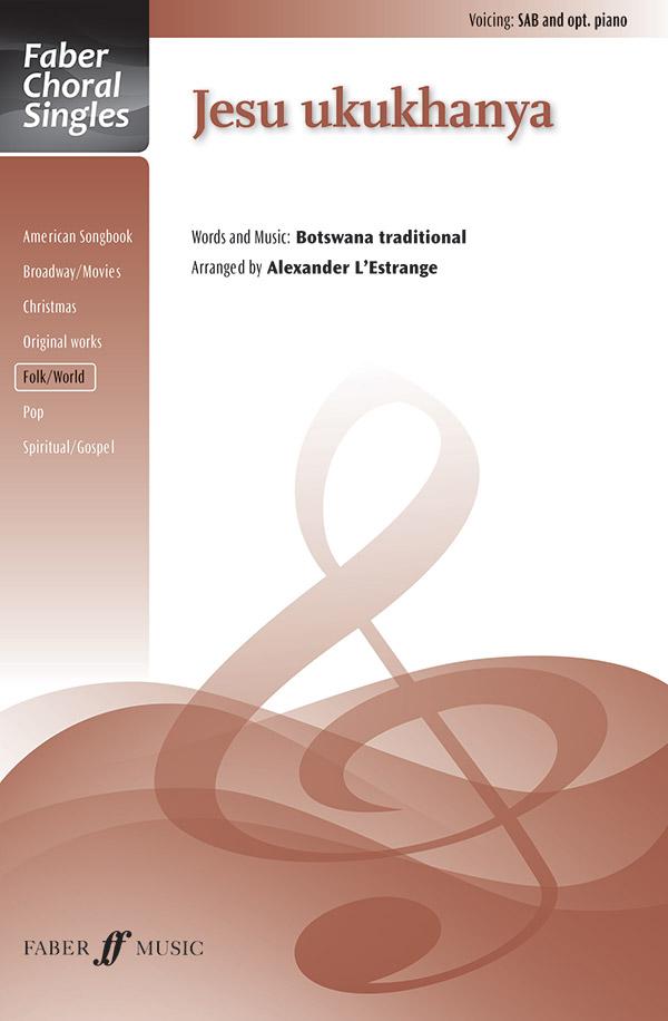 Jesu Ukukhanya : SAB : Alexander L'Estrange : Sheet Music : 12-0571537944 : 9780571537945