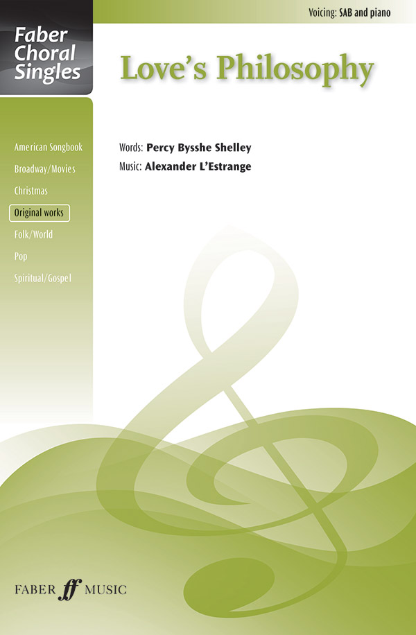 Love's Philosophy : SAB : Alexander L'Estrange : Sheet Music : 12-0571537995 : 9780571537990