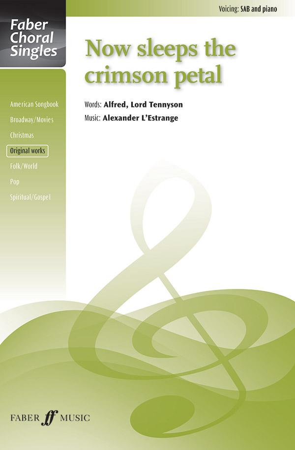Now Sleeps the Crimson Petal : SAB : Alexander L'Estrange : Sheet Music : 12-0571538010 : 9780571538010