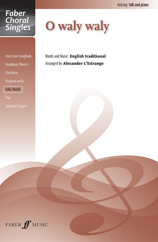 O Waly, Waly : SAB : Alexander L'Estrange : Sheet Music : 12-0571538037 : 9780571538034