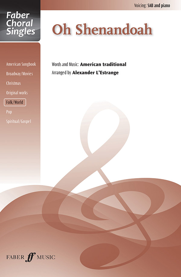 Oh Shenandoah : SAB : Alexander L'Estrange : Sheet Music : 12-0571538045 : 9780571538041