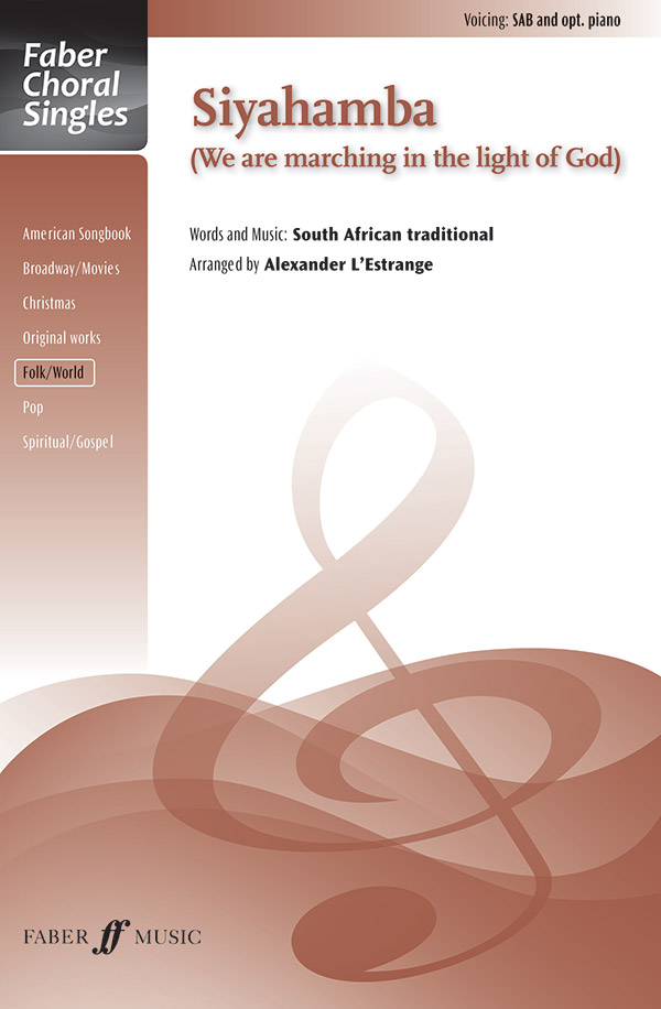 Siyahamba : SAB : Alexander L'Estrange : Sheet Music : 12-0571538118 : 9780571538119