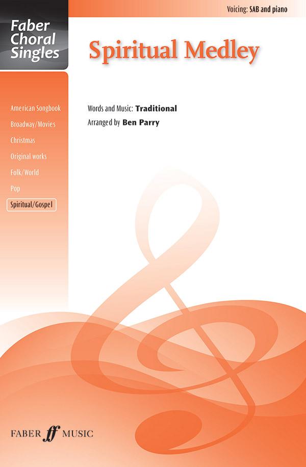 Spiritual Medley : SAB : Ben Parry : Sheet Music : 12-0571538134 : 9780571538133