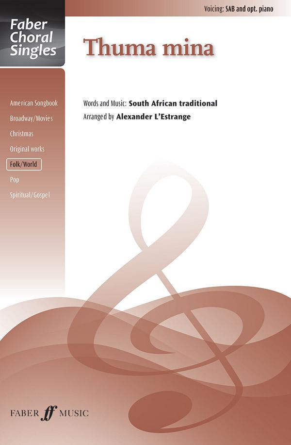 Thuma Mina : SAB : Alexander L'Estrange : Sheet Music : 12-0571538169 : 9780571538164