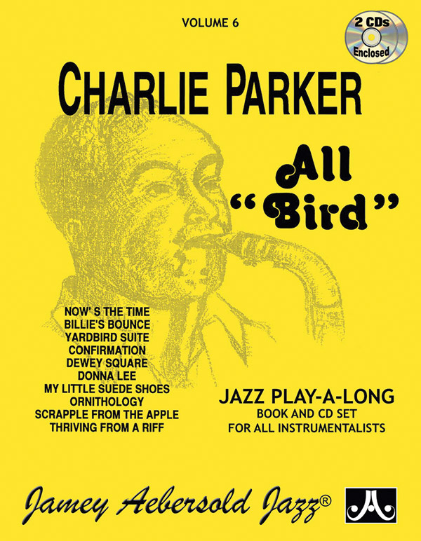 Jamey Aebersold Jazz Volume 6 Charlie Parker All Bird Book 2 Cds