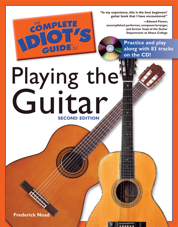 The Complete Idiot S Guide To Playing The Guitar 2nd Edition