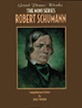 Great Piano Works -- The Mini Series: Robert Schumann