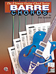 The Ultimate Guitar Chord Series: Barre Chords