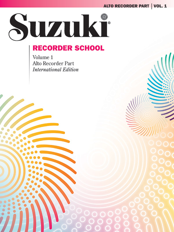 Suzuki Recorder School (Alto Recorder) Recorder Part, Volume 1
