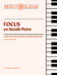 Focus on Suzuki® Piano
