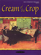 Cream of the Crop, Book 2