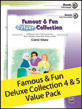 Famous & Fun Deluxe Collection 4 & 5 Value Pack