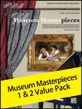 Museum Masterpieces 1 & 2 Value Pack