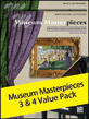 Museum Masterpieces 3 & 4 Value Pack