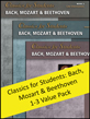 Classics for Students: Bach, Mozart & Beethoven 1-3 Value Pack