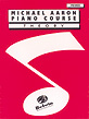Michael Aaron Piano Course: Theory, Primer