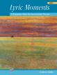Lyric Moments, Book 1