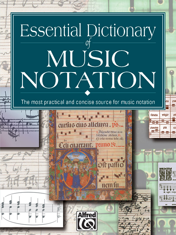 Essential Dictionary of Music Notation