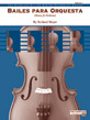 Bailes para Orquesta (For Two Solo Violins and String Orchestra)