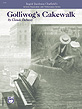 Golliwog's Cakewalk-Artistic Preparation and Performance Series