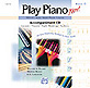 Alfred's Basic Adult Play Piano Now!: CD for Level 1